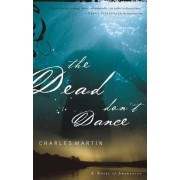 The Dead Don't Dance by C. Martin
