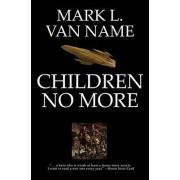 Children No More by Mark L. Van Name