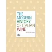 Modern History of Italian Wine by Walter Filiputti