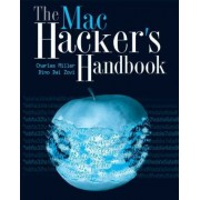 The Mac Hacker's Handbook by Charlie Miller