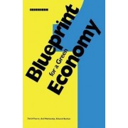 Blueprint: For a Green Economy v. 1 by David Pearce