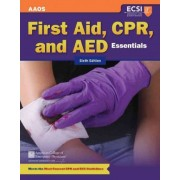 First Aid, CPR, and AED Essentials by American Academy of Orthopaedic Surgeons (Aaos)
