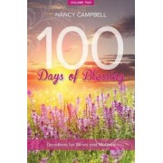 100 Days of Blessing, Volume Two by Nancy Campbell