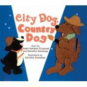 City Dog, Country Dog by Susan Stevens Crummel
