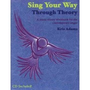 Sing Your Way Through Theory by Kris Adams
