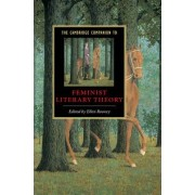 The Cambridge Companion to Feminist Literary Theory by Ellen Rooney