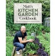 Matt's Kitchen Garden Cookbook by Matt Moran