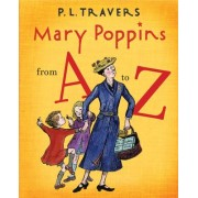 Mary Poppins from A to Z by Dr P L Travers