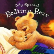 My Special Little Bedtime Bear by Claire Freedman