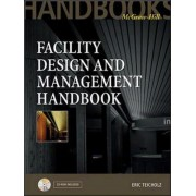 Facility Design and Management Handbook by Eric Teicholz