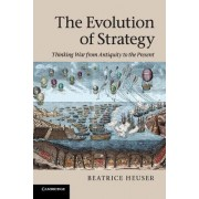 The Evolution of Strategy by Beatrice Heuser