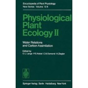 Physiological Plant Ecology by Otto L Lange
