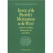 Image of the Prophet Muhammad in the West by Jabal Muhammad Buaben