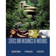 Statics and Mechanics of Materials by Anthony M. Bedford
