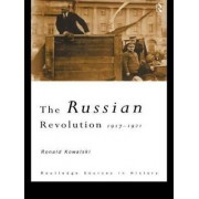 The Russian Revolution by Ronald I. Kowalski