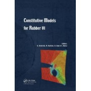 Constitutive Models for Rubber VI by Gert Heinrich