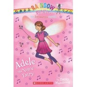 Superstar Fairies #2: Adele the Voice Fairy by Daisy Meadows