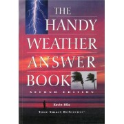 The Handy Weather Answer Book by Kevin Hile