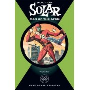 Doctor Solar: v. 2 by Paul S. Newman