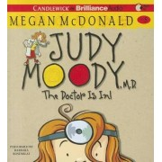 Judy Moody, M.D.: The Doctor Is In! by Megan McDonald