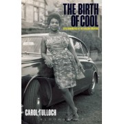 The Birth of Cool: Style Narratives of the African Diaspora