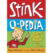 Stink-o-pedia by Megan McDonald