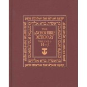 The Anchor Bible Dictionary: H-J v. 3 by David Noel Freedman