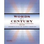 Words of a Century by Stephen E. Lucas