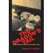 The Dragon's Tail by Robert A. Jacobs