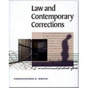 Law and Contemporary Corrections by Christopher Smith