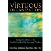 The Virtuous Organization: Insights from Some of the World's Leading Management Thinkers by Charles C. Manz