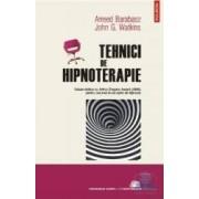 Tehnici de hipnoterapie - Arreed Barabasz John G. Watkins