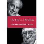 The Self and Its Brain by Sir John C. Eccles