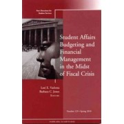 Student Affairs Budgeting and Financial Management in the Midst of Fiscal Crisis Spring 2010 by Student Services (SS)