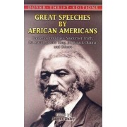 Great Speeches by African Americans by James Daley