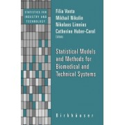 Statistical Models and Methods for Biomedical and Technical Systems by Filia Vonta