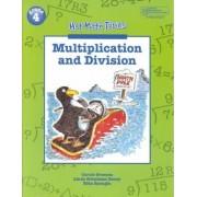 Hot Math Topics Grade 4: Multiplication & Division Copyright 1999 by Carol Greens