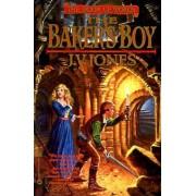 The Baker's Boy by J. V. Jones