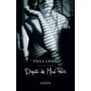 Disputa Din Micul Paris - Paula Lavric