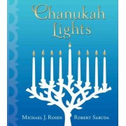 Chanukah Lights by Michael J Rosen
