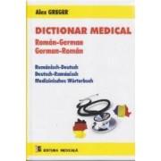 Dictionar medical roman-german german-roman - Alex Greger