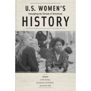 U.S. Women's History: Untangling the Threads of Sisterhood