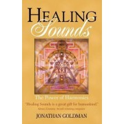 Healing Sounds by Jonathan Goldman
