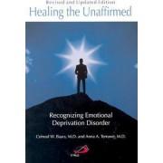 Healing the Unaffirmed by Conrad Baars