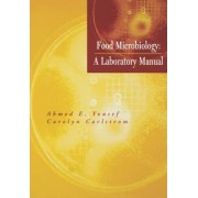 Food Microbiology by A.E. Yousef