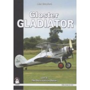 Gloster Gladiator: Survivors and Airframe Details v. 2 by Alex Crawford