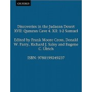 Discoveries in the Judaean Desert XVII: Qumran Cave 4 Volume 12 by Frank Moore Cross