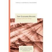 The Gadamer Reader by Hans-Georg Gadamer