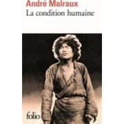 La Condition Humaine by Andre Malraux