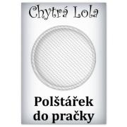 Chytrá Lola - Polštářek do pračky (PP02)